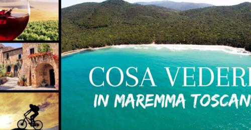 Cosa vedere in Maremma Toscana – Grosseto e dintorni